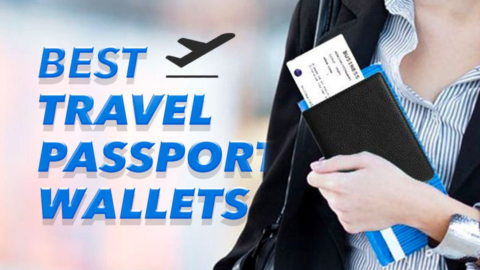 Best travel Passport wallet