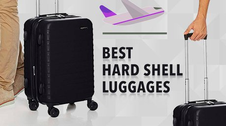 Best Hard Shell Luggages